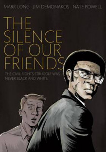 The Silence of Our Friends av Mark Long og Jim Demonakos (Heftet)
