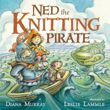 Ned the Knitting Pirate av Diana Murray (Innbundet)