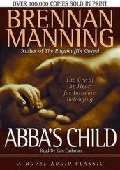 Abba's Child av Brennan Manning  (Lydbok-CD)