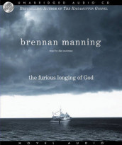 Furious Longing of God av Brennan Manning  (Lydbok-CD)