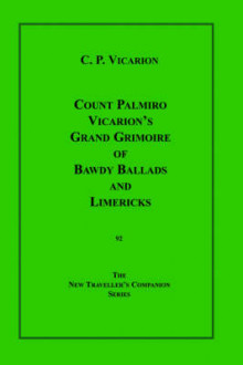 Count Palmiro Vicarion's Grand Grimoire of Bawdy Ballads and Limericks av Count Palmiro Vicarion og Christopher Logue (Heftet)