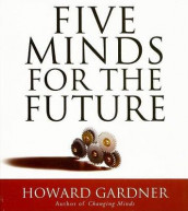 Five Minds for the Future av Dr Howard Gardner (Lydbok-CD)