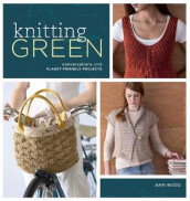 Knitting Green av Ann Budd (Heftet)