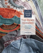 The Knitter's Handy Book of Top-Down Sweaters av Ann Budd (Heftet)