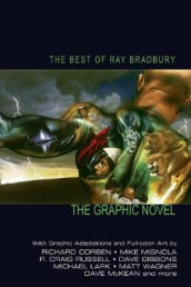 The Best of Ray Bradbury av Ray Bradbury og Richard Corben (Innbundet)