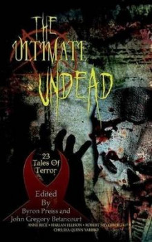 The Ultimate Undead av Anne Rice og Byron Preiss (Innbundet)