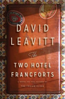 The Two Hotel Francforts av David Leavitt (Innbundet)
