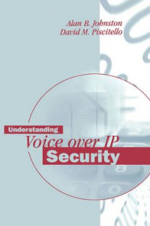 Understanding Voice Over IP Security av Alan B. Johnston (Innbundet)
