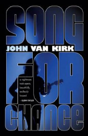 Song for Chance av John Van Kirk (Heftet)
