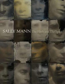 Sally Mann: The Flesh and the Spirit av Sally Mann og John Ravenal (Innbundet)