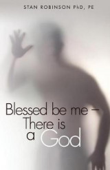 Omslag - Blessed Be Me--There Is a God