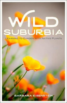 Wild Suburbia av Barbara Eisenstein, Tom Killion og Gary Snyder (Heftet)