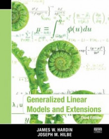 Generalized Linear Models and Extensions av James W. Hardin og Joseph M. Hilbe (Heftet)