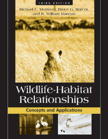Wildlife-Habitat Relationships av Michael L. Morrison, Bruce Marcot og William Mannan (Heftet)