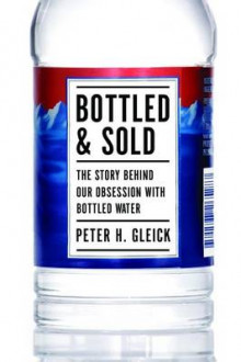 Bottled and Sold av Peter H. Gleick (Innbundet)