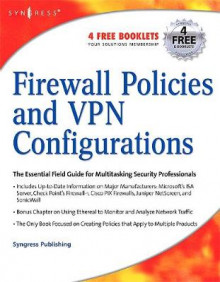 Firewall Policies and VPN Configurations av Syngress, Dale Liu, Stephanie Miller, Mark Lucas, Abhishek Singh og Jennifer Davis (Heftet)