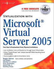 Virtualization with Microsoft Virtual Server 2005 av Rogier Dittner, Geoffrey Green, Twan Grotenhuis, Andy Jones, Ken Majors, David Rule og Aaron Tiensivu (Heftet)