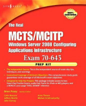 The Real MCTS/MCITP Exam 70-643 Prep Kit av Colin Bowern, John Karnay, Mohan Krishnamurthy, Jeffery A. Martin, Brien Posey og Arno Theron (Heftet)