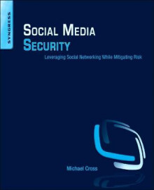 Social Media Security av Michael Cross (Heftet)