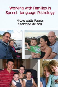 Working with Families in Pediatric Speech-language Pathology av Sharynne McLeod og Nicole Watts Pappas (Heftet)