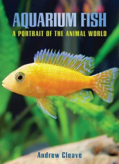 Aquarium Fish av Andrew Cleave (Heftet)