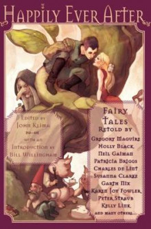 Happily Ever After av John Klima, Gregory Maguire, Bill Willingham, Susanna Clarke og Neil Gaiman (Heftet)