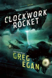 The Clockwork Rocket av Greg Egan (Innbundet)