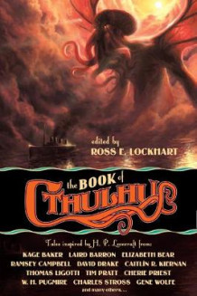 The Book of Cthulhu av Cherie Priest, Joe R. Lansdale, Charles Stross og Caitlin R. Kiernan (Heftet)