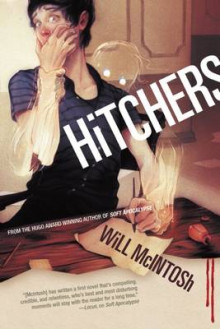 Hitchers av Will McIntosh (Innbundet)
