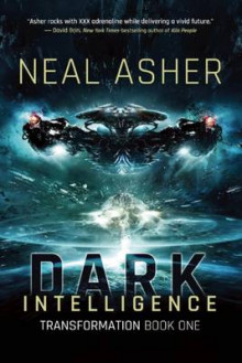 Dark Intelligence av Neal Asher (Innbundet)