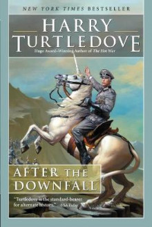 After the Downfall av Harry Turtledove (Heftet)