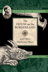 Omslag - The House on the Borderland and Other Mysterious Places