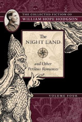 Omslag - The Night Land and Other Perilous Romances