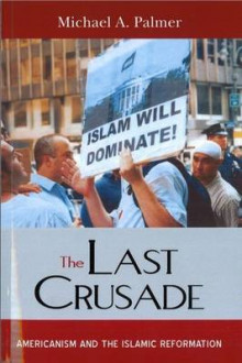 The Last Crusade av Michael A. Palmer (Heftet)