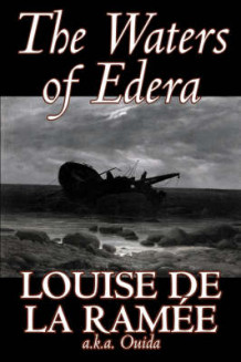The Waters of Edera av Louise de la Ramee og Ouida (Innbundet)