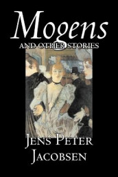 Mogens and Other Stories av Jacobsen (Heftet)