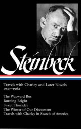Omslag - John Steinbeck: Travels with Charley and Later Novels, 1947-1962