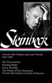 John Steinbeck: Travels with Charley and Later Novels 1947-1962 (Loa #170) av John Steinbeck (Innbundet)