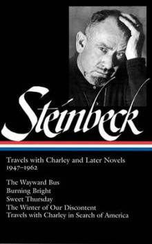 John Steinbeck: Travels with Charley and Later Novels, 1947-1962 av John Steinbeck (Innbundet)