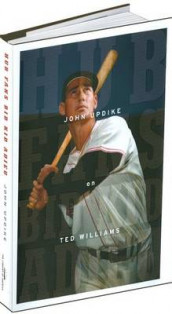 Hub Fans Bid Kid Adieu: John Updike on Ted Williams av John Updike (Innbundet)