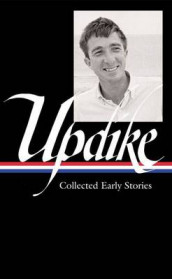 John Updike: Collected Early Stories (LOA #242) av John Updike (Innbundet)