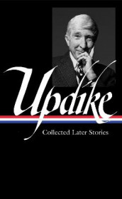 John Updike: Collected Later Stories (LOA #243) av John Updike (Innbundet)
