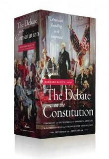 The Debate on the Constitution: Federalist and Antifederalist Speeches, Articles av Various og Adams University Professor Emeritus and James Duncan Phillips Professor of Early American History Bernard Bailyn (Innbundet)
