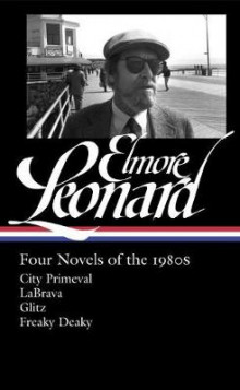 Elmore Leonard: Four Novels Of The 1980s av Elmore Leonard (Innbundet)