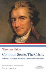 Omslag - Common Sense, the Crisis, & Other Writings from the American Revolution