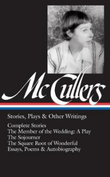 Carson Mccullers: Stories, Plays & Other Writings av Carson McCullers (Innbundet)