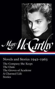Mary Mccarthy: Novels & Stories 1942-1963 av Mary McCarthy (Innbundet)