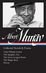 Omslag - Albert Murray: Collected Novels & Poems