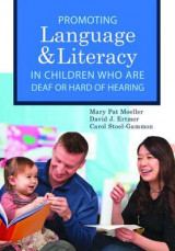 Omslag - Promoting Speech, Language, and Literacy in Children Who Are Deaf or Hard of Hearing