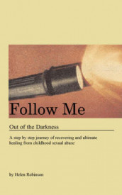 Follow Me Out of the Darkness av Helen Robinson (Heftet)